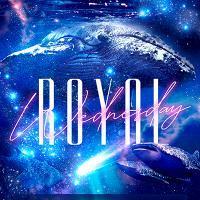 2019/07/17 ♪Royal Wednesday♪